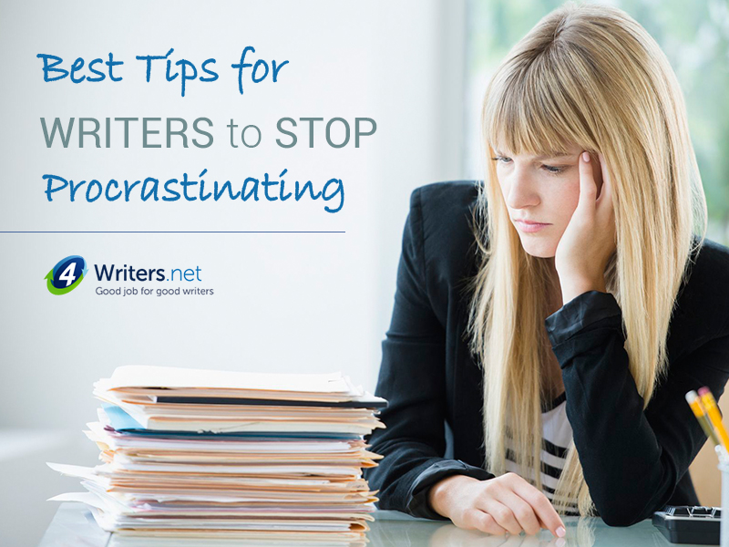 Best Tips for Writers to Stop Procrastinating